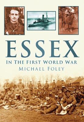 Essex in the First World War (Paperback)