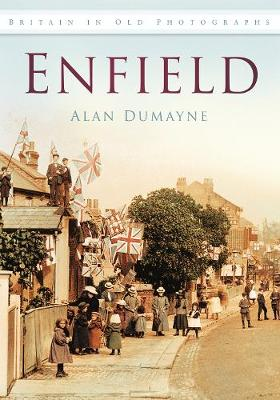 Enfield in Old Photographs (Paperback)