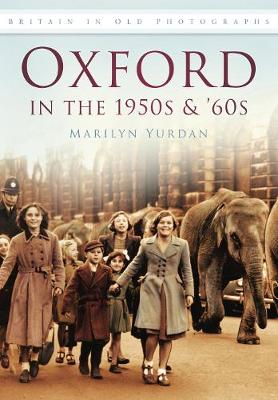 Oxford in the 1950's & 60's (Paperback)