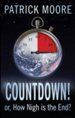 Countdown!: Or, How Nigh is the End? (Paperback)