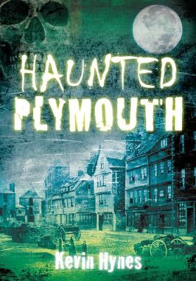 Haunted Plymouth (Paperback)