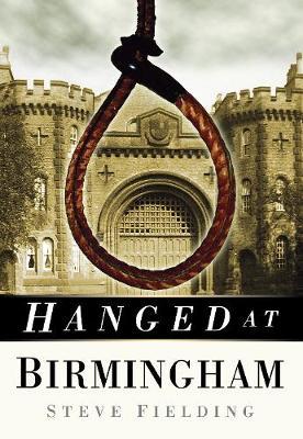 Hanged at Birmingham (Paperback)