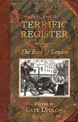 Tales from The Terrific Register: The Book of London (Hardback)