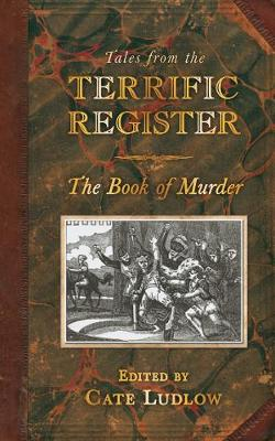Tales from The Terrific Register: The Book of Murder (Hardback)