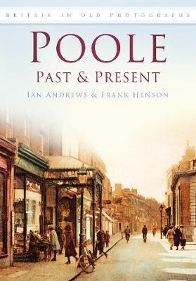 Poole Past & Present (Paperback)