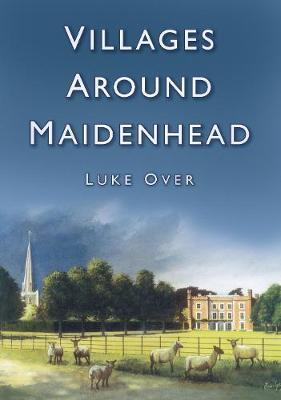 Villages Around Maidenhead (Paperback)