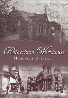 Rotherham Workhouse (Paperback)