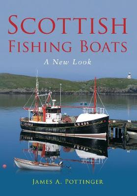 Scottish Fishing Boats: A New Look (Paperback)