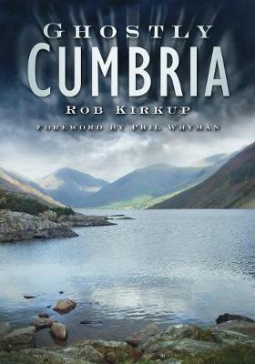 Ghostly Cumbria (Paperback)