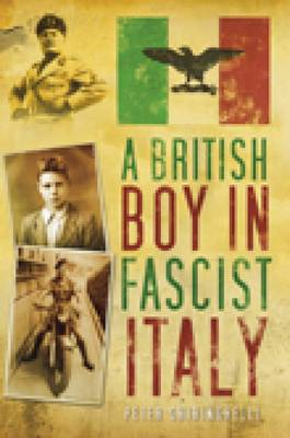 A British Boy in Fascist Italy (Paperback)