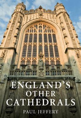 England's Other Cathedrals (Hardback)
