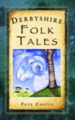 Derbyshire Folk Tales (Paperback)
