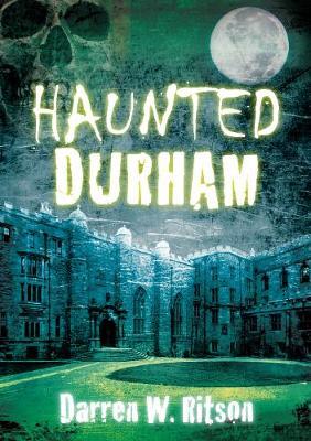 Haunted Durham (Paperback)