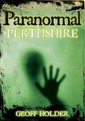 Paranormal Perthshire (Paperback)