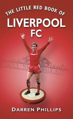 The Little Red Book of Liverpool FC (Paperback)