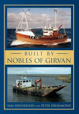 Built by Nobles of Girvan (Paperback)