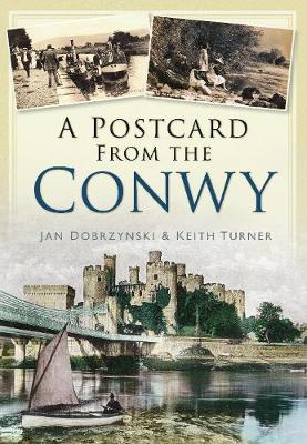 A Postcard from the Conwy (Paperback)