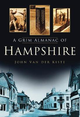 A Grim Almanac of Hampshire (Paperback)