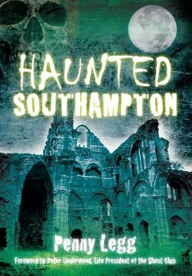 Haunted Southampton (Paperback)