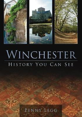 Winchester: History You Can See (Paperback)