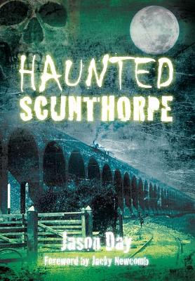 Haunted Scunthorpe (Paperback)