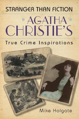 Agatha Christie's True Crime Inspirations (Paperback)