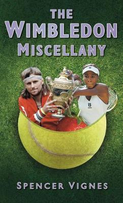The Wimbledon Miscellany (Hardback)