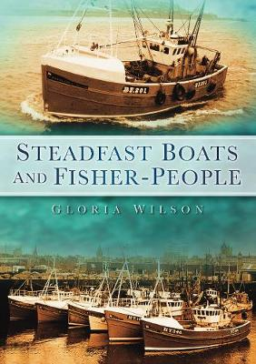 Steadfast Boats and Fisher People (Paperback)