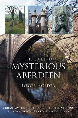 The Guide to Mysterious Aberdeen (Paperback)