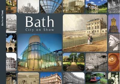 Bath: City on Show (Paperback)