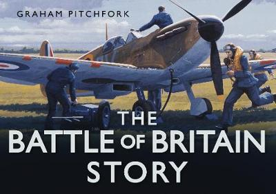 The Battle of Britain Story (Hardback)