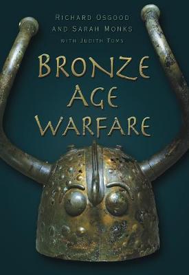 Bronze Age Warfare (Paperback)