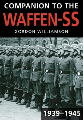 Companion to the Waffen-SS, 1939-1945 (Paperback)