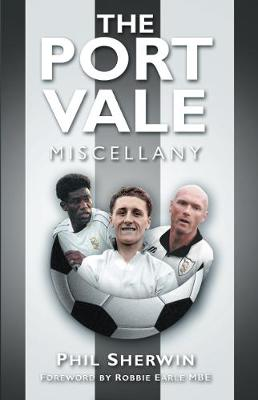 The Port Vale Miscellany (Hardback)