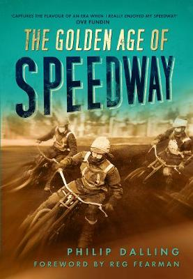 The Golden Age of Speedway (Paperback)