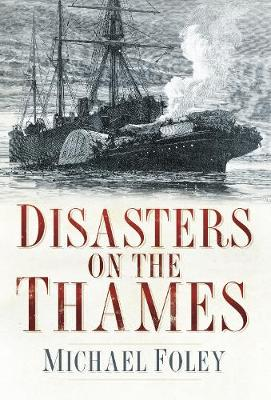 Disasters on the Thames (Paperback)