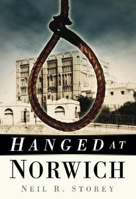 Hanged at Norwich (Paperback)