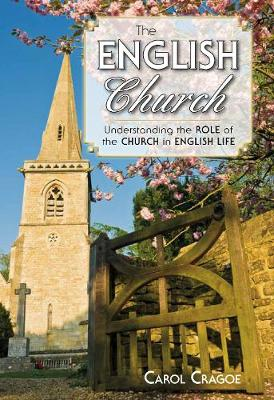 The English Church: Understanding the Role of the Church in English Life (Hardback)
