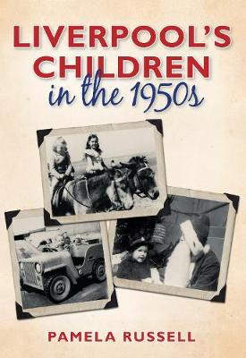 Liverpool's Children in the 1950s (Paperback)