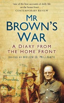 Mr Brown's War: A Diary from the Home Front (Paperback)