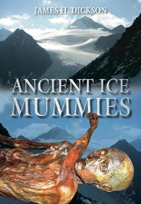 Ancient Ice Mummies (Paperback)