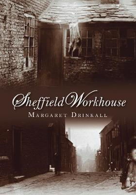 Sheffield Workhouse (Paperback)