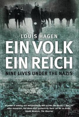 Ein Volk, Ein Reich: Nine Lives Under the Nazis (Paperback)