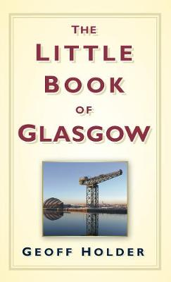 The Little Book of Glasgow (Hardback)