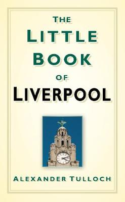 The Little Book of Liverpool (Hardback)