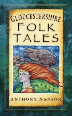 Gloucestershire Folk Tales (Paperback)