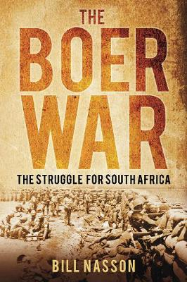 The Boer War: The Struggle for South Africa (Paperback)