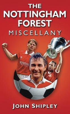 The Nottingham Forest Miscellany (Hardback)