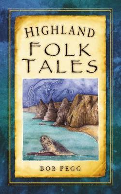 Highland Folk Tales (Paperback)