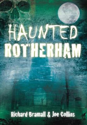 Haunted Rotherham (Paperback)